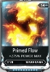 (PC) Primed Flow MAXED mod (MR 2) // Fast delivery!