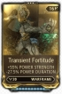 (PC) Transient Fortitude10/10 (MR 2) + warframe slot_fast delivery!