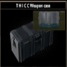 T H I C C Weapon case THICC Weapon case