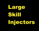 LARGE SKILL INJECTORS - FAST AND SAFE - CHEAP PRICE UNTIL STOCK RUNS OUT
