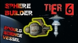 Sphere Builder Edoulg Science Vessel [T6]  PC SLEEP TIME 23:00 - 08:00 GMT+1
