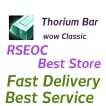 WTS Thorium Bar, All classic server delivery!