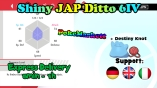 Pokemon Sword Shield - Ditto + Destiny Knot  6IV Shiny JAP Pokemon - Legit - Delivery <2h