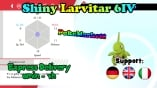 Pokemon Sword Shield - Larvitar 6IV Shiny Pokemon - Legit - Delivery <2H