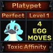 Platypet - Perfect 7/7 SV - Toxic Affinity Trait - 4 Egg Moves - Level 1- Instant Delivery