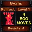 Gyalis - Perfect 7/7 SV - Resistant Trait - 4 Egg Moves - Level 1- Instant Delivery