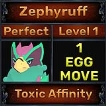 Zephyruff - Perfect 7/7 SV - Toxic Affinity Trait - 1 Egg Move - Level 1- Instant Delivery