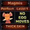 Magmis - Perfect 7/7 SV - Thick Skin Trait - Level 1- Instant Delivery