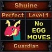 Shuine - Perfect 7/7 SV - Guardian Trait - Level 1- Instant Delivery