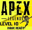 APEX Legends PC-Level 10 Account | Ready for Ranked Games/Competitive | INSTANT DELIVERY | FULL ACCESS(419)
